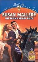 The Sheik's Secret Bride (Desert Rogues, #3)