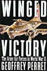 Winged Victory: The Army Air Forces in World War II