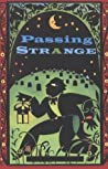 Passing Strange: ...