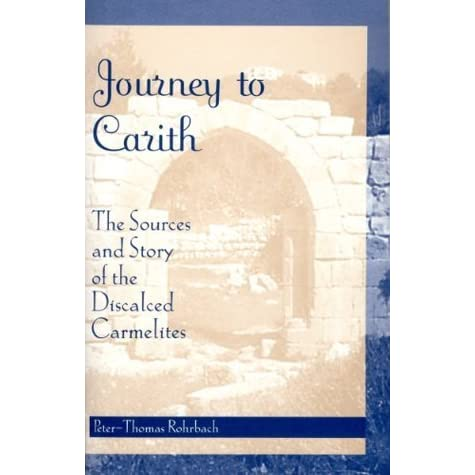 Journey to Carith: The Sources and Story of the Discalced