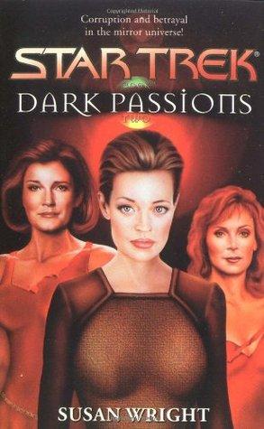Dark Passions: Book 2 of 2 (Star Trek)