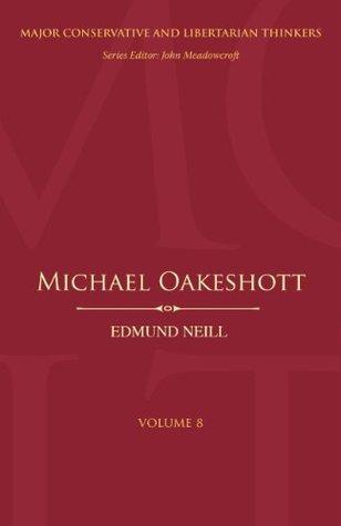 Michael Oakeshott (Major Conservative & Libertarian Thinker)