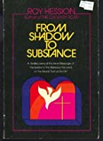 "From shadow to substance: The rediscovery of the inner message of the Epistle to the Hebrews centered around the words ""let us go on"""