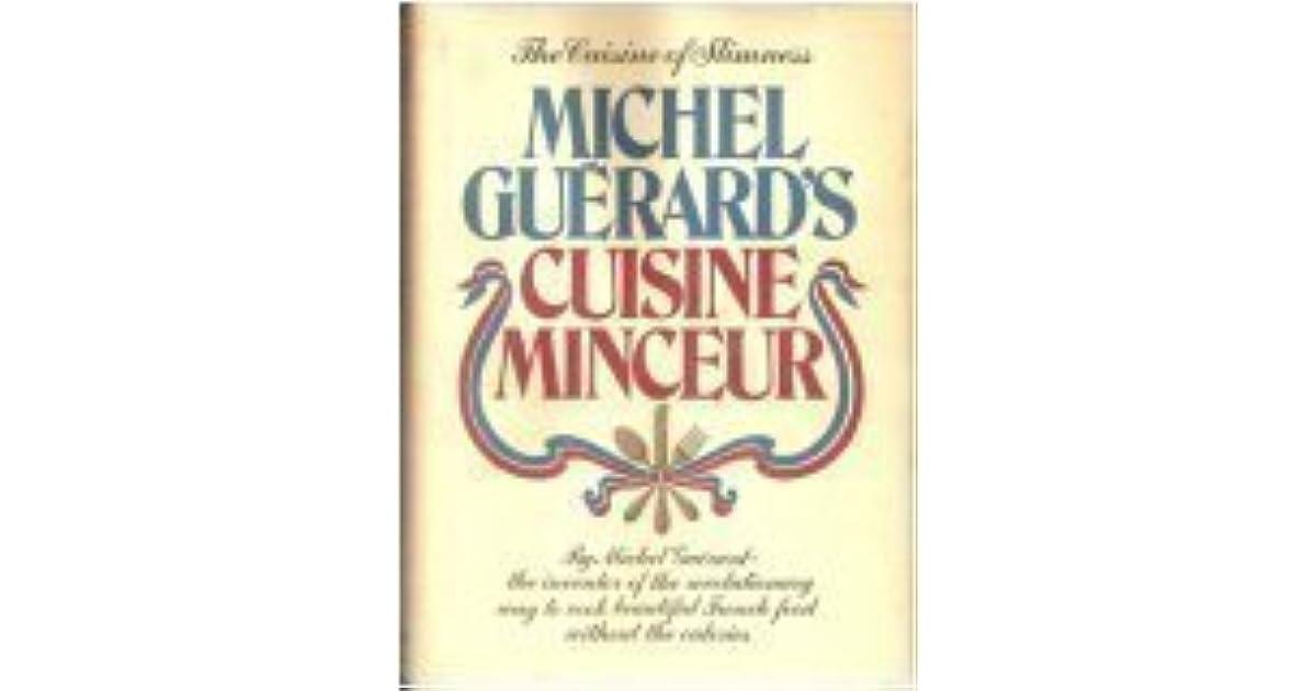 Michel gu rard 39 s cuisine minceur by michel guerard - Michel guerard cuisine minceur ...