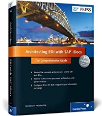 Architecting EDI with SAP Idocs: The Comprehensive Guide
