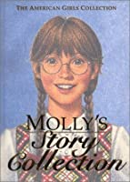 Molly's Story Collection - Limited Edition (The American Girls Collection)