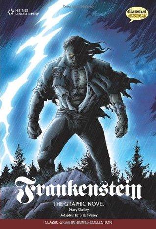 Frankenstein: Classic Graphic Novel Collection (Classical Comics: Original Text)