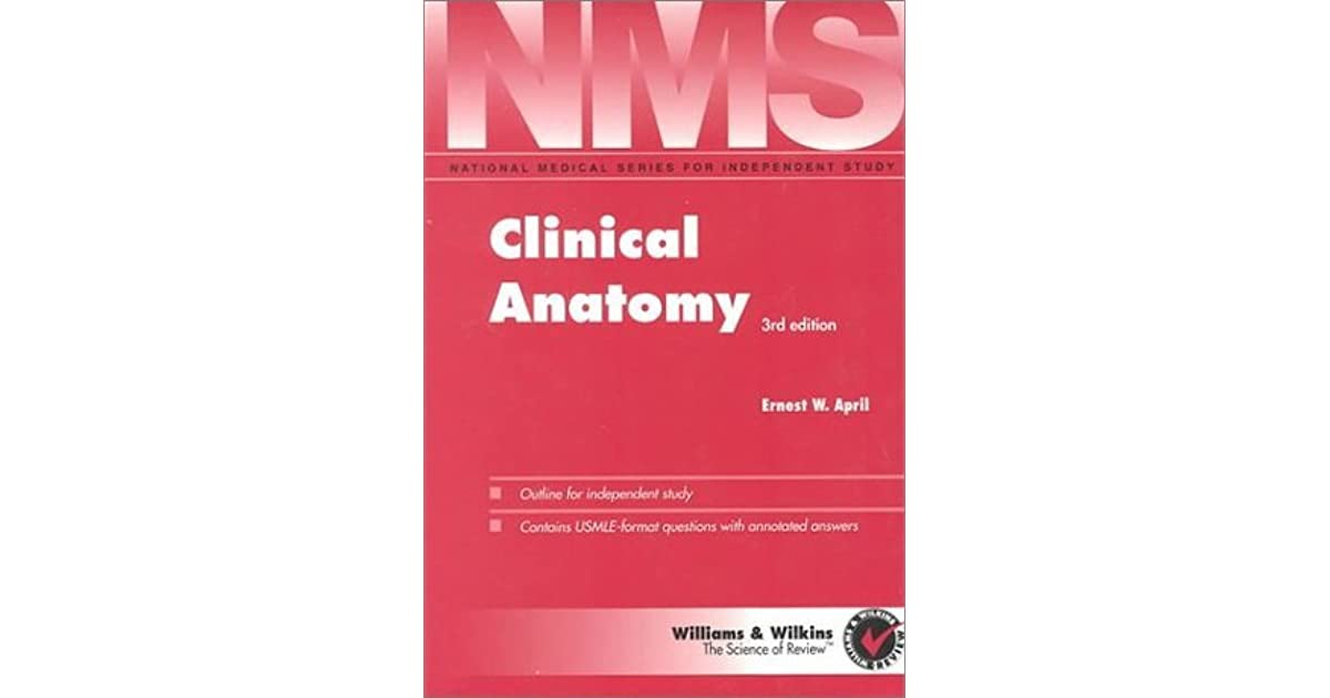 Nms Clinical Anatomy by Ernest W. April