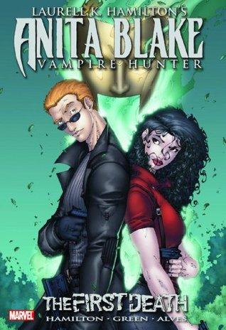 Laurell K. Hamilton's Anita Blake, Vampire Hunter: The First Death (Anita Blake, Vampire Hunter (Marvel Paper))