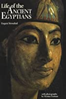 Life of the Ancient Egyptians