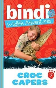 Croc Capers (Bindi Wildlife Adventures, #7)