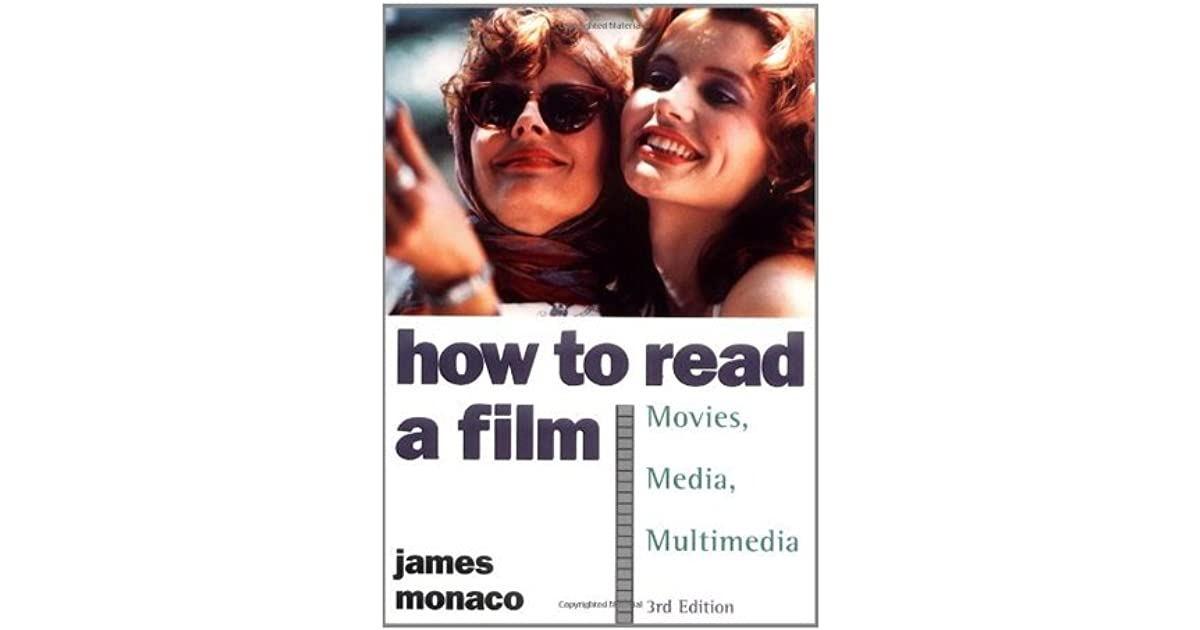Theory Multimedia: Language How to Read a Film: The World of Movies History Media