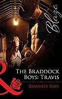 The Braddock Boys: Travis (Braddock Boys, #3; Love at First Bite, #6)