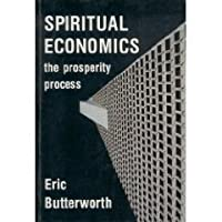Spiritual economics by eric butterworth