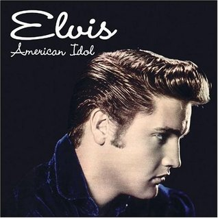Elvis: American Idol
