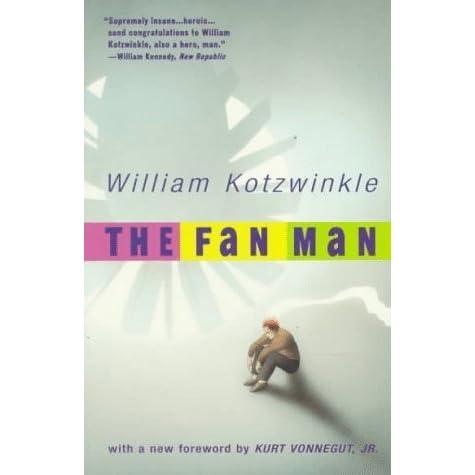 The Fan Man By William Kotzwinkle