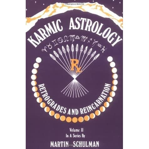 karmic astrology retrogrades and reincarnation pdf