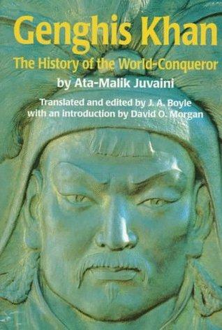 Genghis Khan by Alauddin Ata Malik al-Juvaini