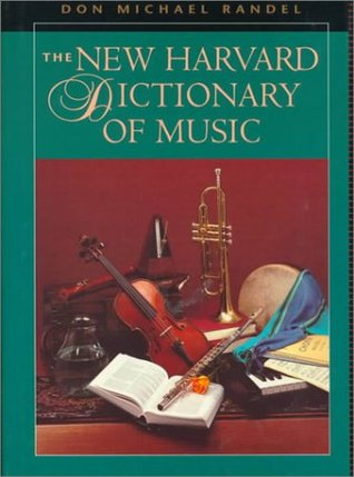 The New Harvard Dictionary of Music: ,