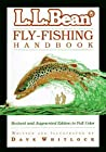 L.L. Bean Fly-Fishing Handbook by Dave Whitlock