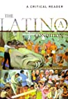 The Latino(a) Condition: A Critical Reader