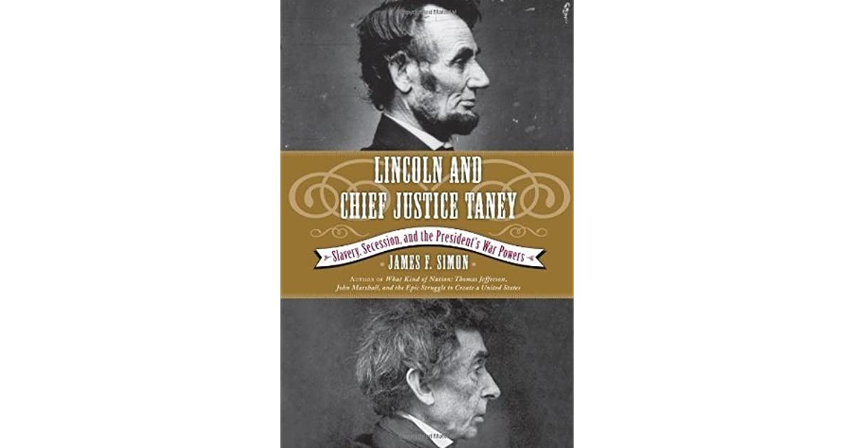 chief justice taney and slavery essay Dissenting opinions and reactions over the issue of slavery curtis further angered taney by requesting to the president and the chief justice.