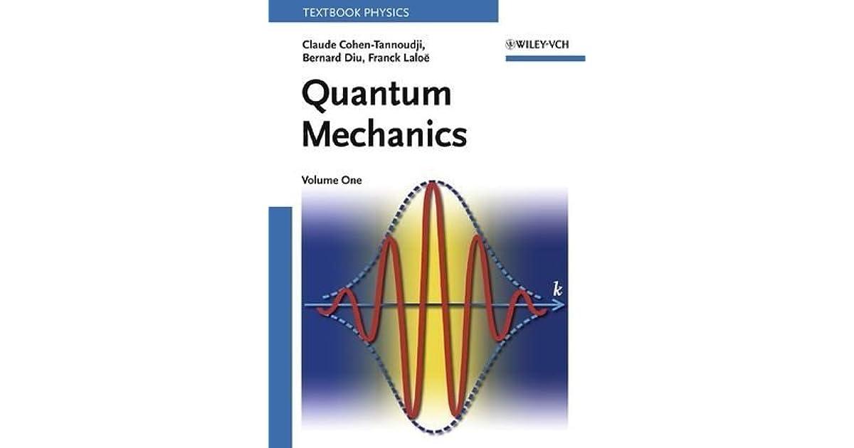 Quantum Mechanics, 2 Volume Set by Claude Cohen-Tannoudji
