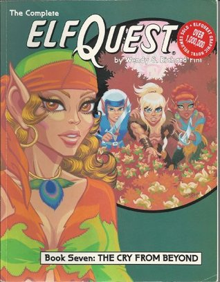 Elfquest Graphic Novel 7: The Cry from Beyond
