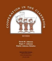 Cooperation in the Classroom Eighth Edition