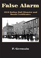 False Alarm:1913 Italian Hall Disaster and Death Certificates