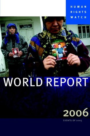 World Report 2007: Events of 2006 (Human Rights Watch World Report)
