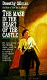 The Maze in the Heart of the Castle by Dorothy Gilman