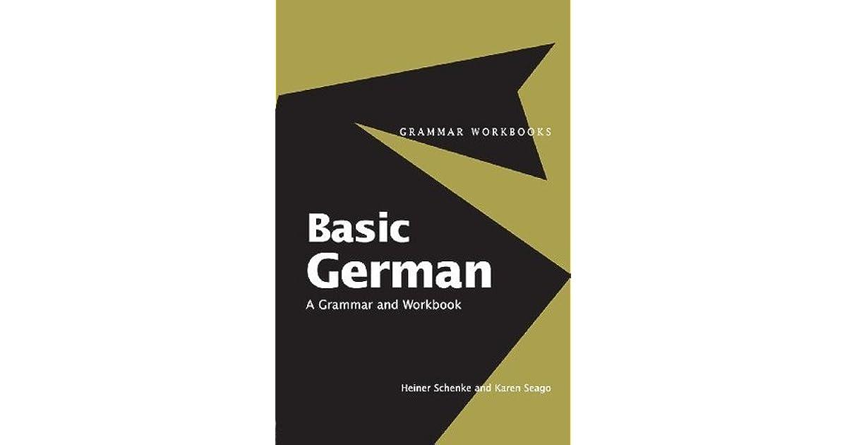 Basic German A Grammar and Workbook