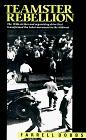 Teamster Rebellion by Farrell Dobbs