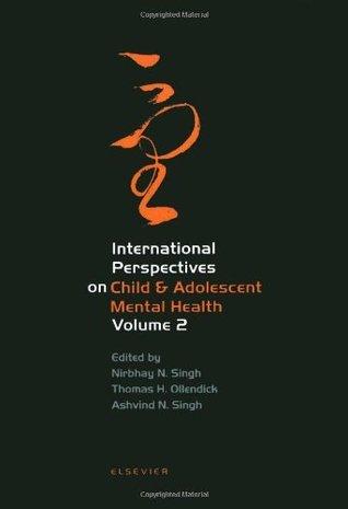 International Perspectives on Child & Adolescent Mental Health, Volume 2 (International Perspectives on Child and Adolescent Mental Health)