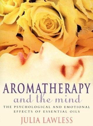 Aromatherapy & the Mind