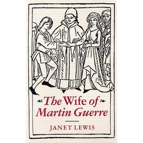 wife of martin guerre Buy a cheap copy of wife of martin guerre book by janet lewis this compelling story of bertrande de rols is a rich novella with the timeless power of a fable it was based on a famous story of a court case in mid-16th century.