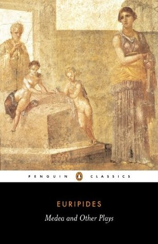 Medea and Other Plays: Medea / Alcestis / The Children of Heracles / Hippolytus