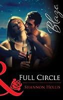 Full Circle (Mills & Boon Blaze)