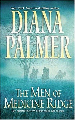 [PDF / Epub] ✎ The Men of Medicine Ridge (The Men of Medicine Ridge, #1-2)  ☂ Diana Palmer – Plummovies.info