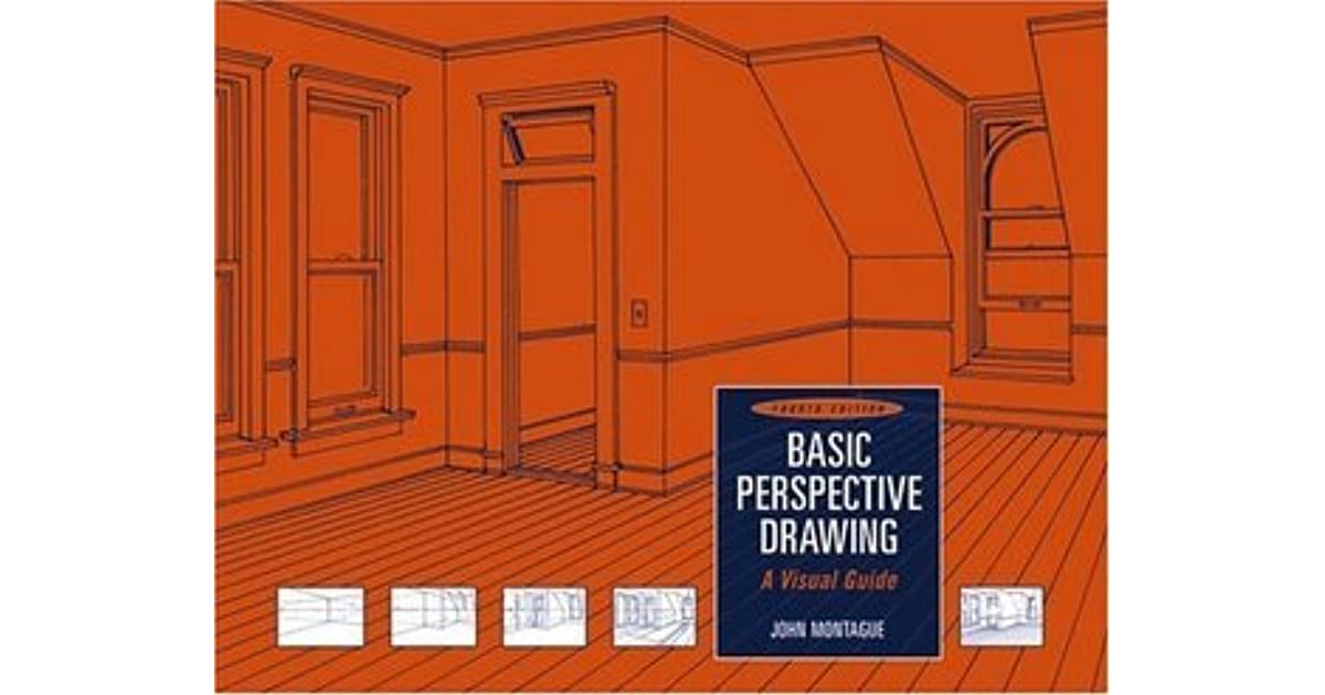 Basic Perspective Drawing A Visual Approach By Montague ...