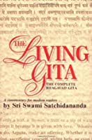The Living Gita: The Complete Bhagavad Gita - A Commentary for Modern Readers