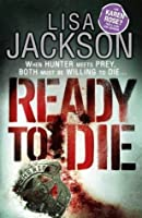 Ready to Die: Montana series, book 5 (Selena Alvarez/Regan Pescoli)