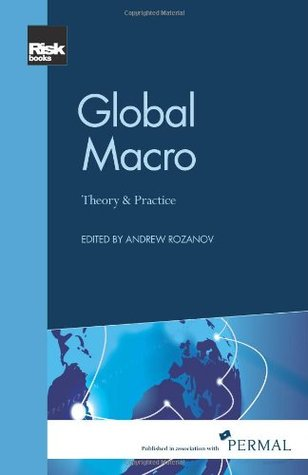 Global Macro: Theory and Practice