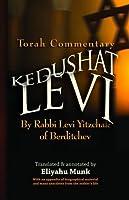 Kedushat Levi: Torah Commentary by Rabbi Levi Yitzchak of Berditchev (3 vols.)
