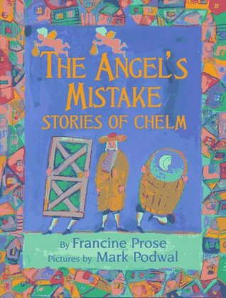 The Angel's Mistake: Stories of Chelm