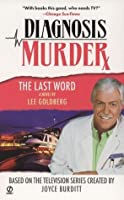 Diagnosis Murder #8: The Last Word