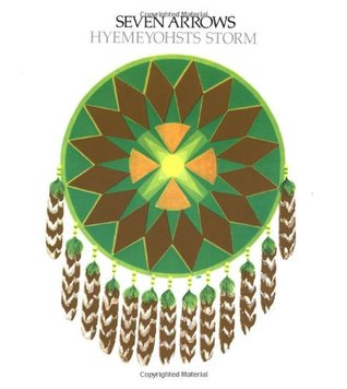 Seven Arrows by Hyemeyohsts Storm