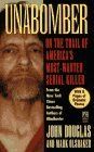 Unabomber: On the Trail of America's Most-Wanted Serial Killer