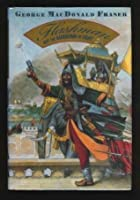 Flashman And The Mountain Of Light (Flashman Papers)